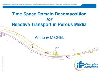 Time Space Domain Decomposition  for  Reactive Transport in Porous Media