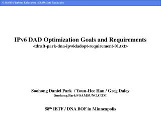 IPv6 DAD Optimization Goals and Requirements <draft-park-dna-ipv6dadopt-requirement-01.txt>