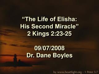 The Life of Elisha:  His Second Miracle  2 Kings 2:23-25  09