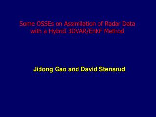 Some OSSEs on Assimilation of Radar Data  with a Hybrid 3DVAR/EnKF Method