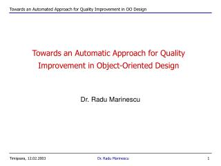 Towards an Automatic Approach for Quality  Improvement in Object-Oriented Design