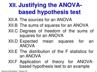 XII.	 Justifying the ANOVA-based hypothesis test
