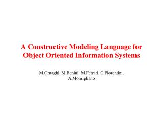A Constructive Modeling Language for Object Oriented Information Systems