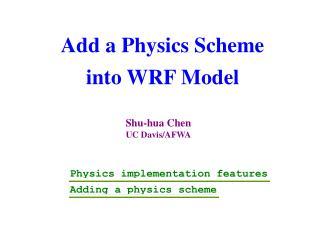 Add a Physics Scheme  into WRF Model