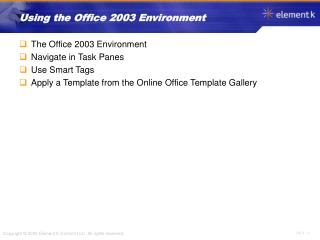 Using the Office 2003 Environment