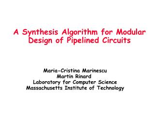 A Synthesis Algorithm for Modular Design of Pipelined Circuits