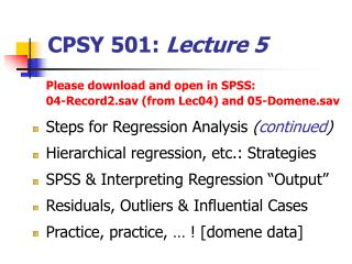 CPSY 501:  Lecture 5