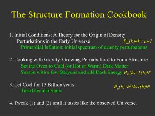 The Structure Formation Cookbook
