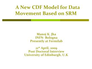 A New CDF Model for Data Movement Based on SRM