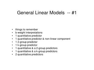 General Linear Models  -- #1