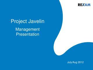 Project Javelin Management Presentation