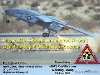 Navy/USMC Small Unmanned Aircraft Systems Flight Clearance Process