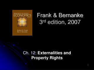 Frank & Bernanke 3 rd  edition, 2007