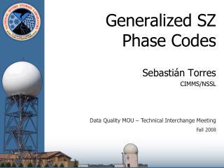 Generalized SZ  Phase Codes