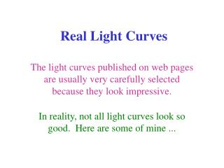 Real Light Curves