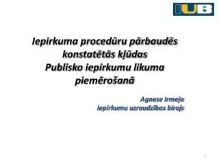 Iepirkuma procedūru pārbaudēs konstatētās kļūdas Publisko iepirkumu likuma piemērošanā