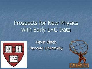 Prospects for New Physics with Early LHC Data