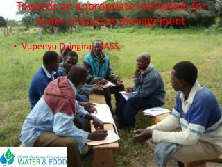 Towards an appropriate institution for water resources management