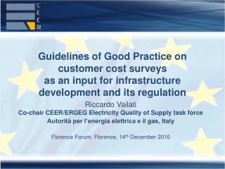 Riccardo Vailati Co-chair CEER/ERGEG Electricity Quality of Supply task force