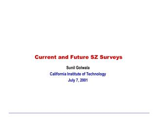 Current and Future SZ Surveys