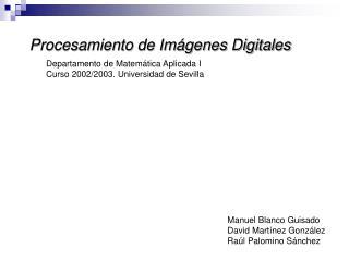 Departamento de Matemática Aplicada I Curso 2002/2003. Universidad de Sevilla