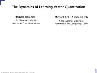 The Dynamics of Learning Vector Quantization