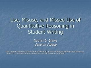 Use, Misuse, and Missed Use of Quantitative Reasoning in Student Writing