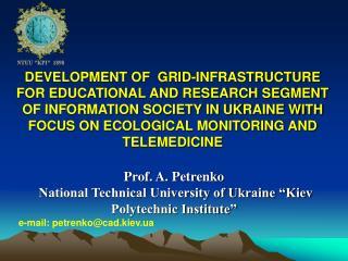 "Prof. A. Petrenko  National Technical University of Ukraine ""Kiev Polytechnic Institute"""