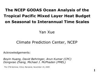 Yan Xue Climate Prediction Center, NCEP