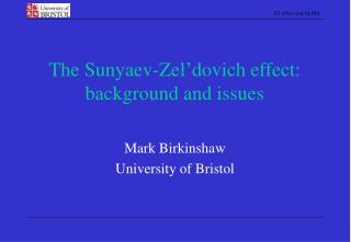The Sunyaev-Zel�dovich effect: background and issues