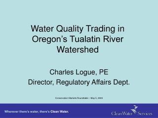 Water Quality Trading in Oregon's Tualatin River Watershed