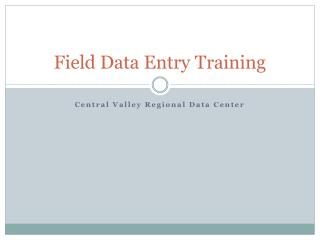 Field Data Entry Training