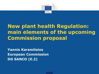 New plant health Regulation:  main elements of the upcoming Commission proposal