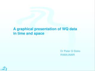 A graphical presentation of WQ data in time and space