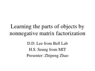 Learning the parts of objects by nonnegative matrix factorization