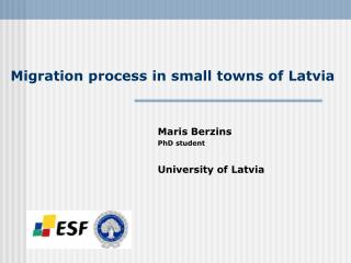 Migration process in small towns of Latvia