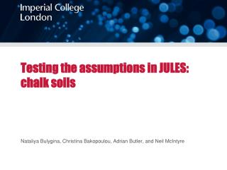 Testing the assumptions in JULES: chalk soils