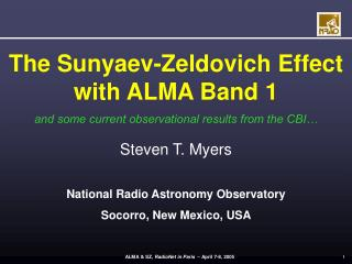 The Sunyaev-Zeldovich Effect with ALMA Band 1