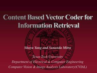 Shuyu Yang and Sunanda Mitra Texas Tech University Department of Electrical & Computer Engineering