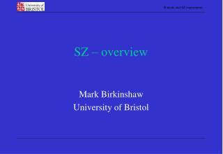 SZ � overview