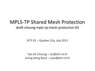 MPLS-TP Shared Mesh Protection draft-cheung-mpls-tp-mesh-protection-03