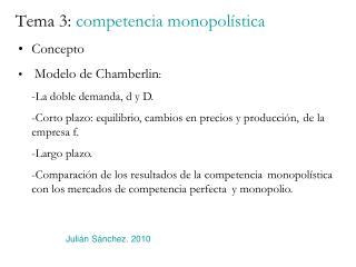 Tema 3:  competencia monopolística
