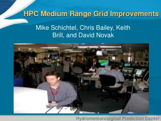 HPC Medium Range Grid Improvements