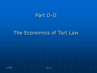 Part D-II  The Economics of Tort Law