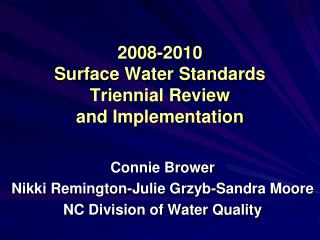 2008-2010  Surface Water Standards Triennial Review  and Implementation