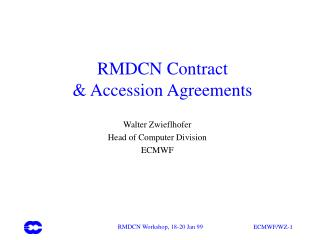 RMDCN Contract & Accession Agreements
