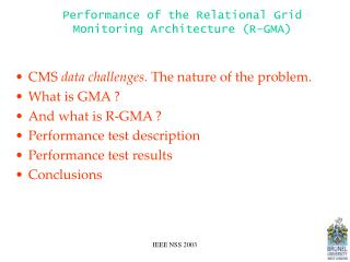 Performance of the Relational Grid Monitoring Architecture (R-GMA)