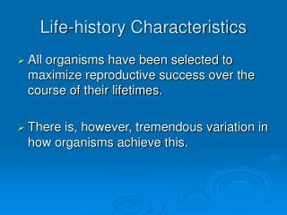 Life-history Characteristics