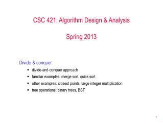 CSC 421: Algorithm Design & Analysis Spring 2013