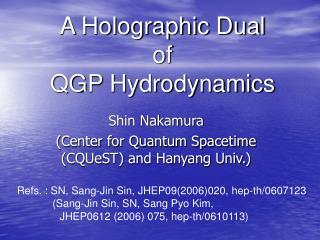 Shin Nakamura (Center for Quantum Spacetime (CQUeST) and Hanyang Univ.)